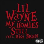 Lil-Wayne-Big-Sean-My-Homies-Still.jpg