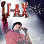 j-ax-meglio-live-cover.jpg