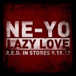 ne-yo-lazy-love.jpg