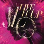 jennifer-lopez-live-it-up-cover-singolo.jpg