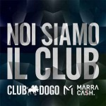club-dogo-noi-siamo-il-club-feat-marracash.jpg